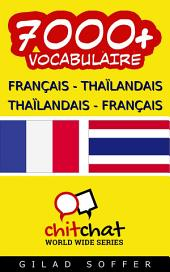 7000+ Français - Thaïlandais Thaïlandais - Français Vocabulaire