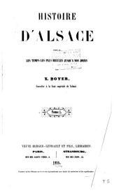 Histoire d'Alsace depuis les temps les plus reculés jusqu'à nos jours: Volume1