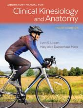 Laboratory Manual For Clinical Kinesiology and Anatomy