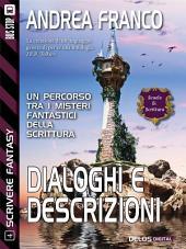 Dialoghi e descrizioni: Scrivere Fantasy 4