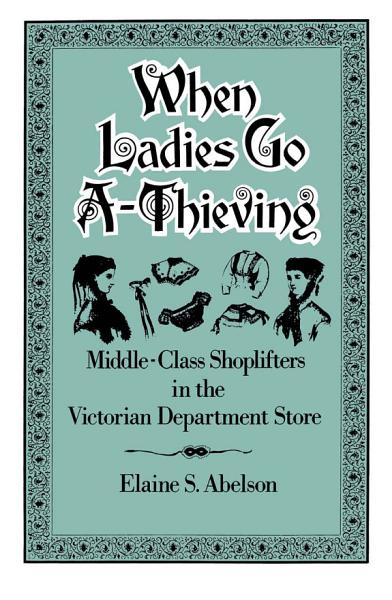 Download When Ladies Go A Thieving Book