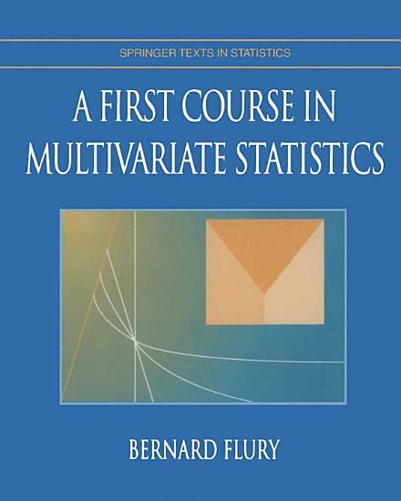 A First Course in Multivariate Statistics PDF