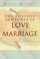 Purpose and Power of Love and Marriage PDF