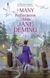 The Many Reflections Of Miss Jane Deming PDF