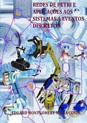 Redes De Petri E Aplicações Aos Sistemas A Eventos Discretos