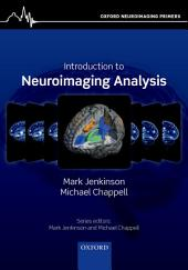 Introduction to Neuroimaging Analysis