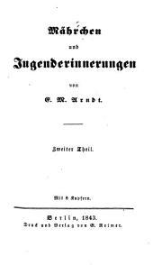 Mährchen und Jugenderinnerungen: Band 2
