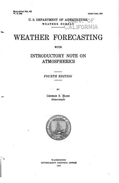Weather Forecasting With Introductory Note On Atmospherics
