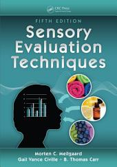 Sensory Evaluation Techniques, Fifth Edition: Edition 5