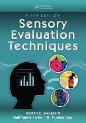 Sensory Evaluation Techniques: Edition 5