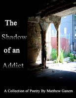 The Shadow of an Addict PDF
