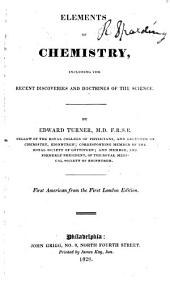 Elements of Chemistry: Including the Recent Discoveries and Doctrines of the Science