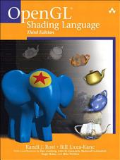 OpenGL Shading Language: Edition 3
