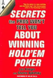 Secrets The Pros Won T Tell You About Winning Hold Em Poker Book PDF