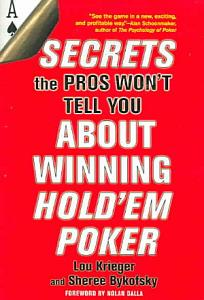 Secrets the Pros Won t Tell You About Winning Hold em Poker PDF