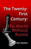The Twenty First Century  The World Without Russia PDF