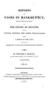 Reports of Cases in Bankruptcy: Argued and Determined in the Court of Review, and on Appeal Before the Lord Chancellor, Volume 3