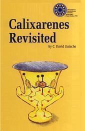 Calixarenes Revisited