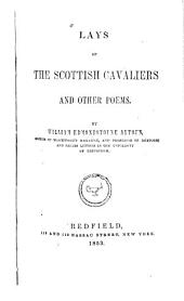 Lays of the Scottish Cavaliers: And Other Poems