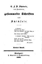 C.F.D. Schubart's des Patrioten gesammelte Schriften und Schicksale: Bände 1-2