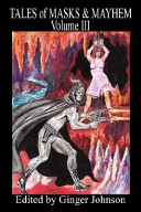 Tales of Masks and Mayhem   PDF