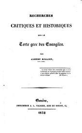 Recherches critiques et historiques sur le texte grec des Evangiles
