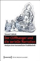 Der Cliffhanger und die serielle Narration PDF