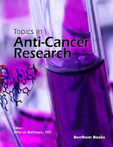 Topics in Anti Cancer Research  Volume 9 PDF