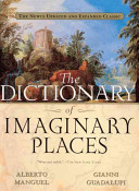 The Dictionary of Imaginary Places PDF