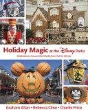 Holiday Magic at the Disney Parks
