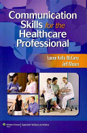 Communication Skills for the Healthcare Professional PDF
