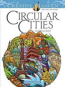 Creative Haven Circular Cities Coloring Book Book