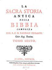La sacra storia antica della bibbia: Volume 6