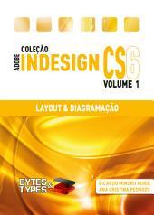 Coleção Adobe InDesign CS6 - Layout & Diagramação