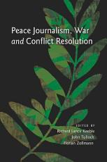 Peace Journalism  War and Conflict Resolution PDF