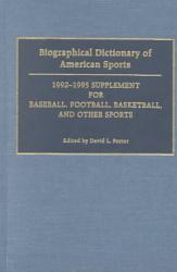 Biographical Dictionary Of American Sports Book PDF