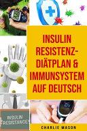 Insulinresistenz Di  tplan   Immunsystem Auf Deutsch PDF