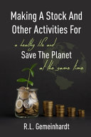 Making A Stock And Other Activities For A Healthy Life And Save The Planet At The Same Time PDF