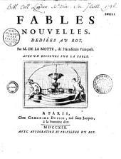 Fables nouvelles... par M. de la Motte,... avec un Discours sur la fable [Ill. par N. H. Tardieu, C. Simonneau, C. Gillot, C. N. Cochin, Edelinck, B. Picart]: Volumes1à5