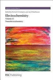 Electrochemistry: Volume 12