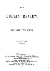 The Dublin Review: Volume 26; Volume 78