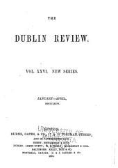 The Dublin Review: Volume 26; Volume 78