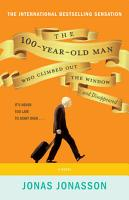 The 100 Year Old Man Who Climbed Out The Window And Disappeared PDF