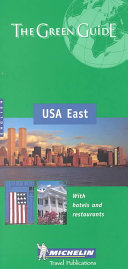 Michelin Green Guide to U. S. A. East