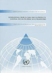 International Trade in GMOs and GM Products: National and Multilateral Legal Frameworks