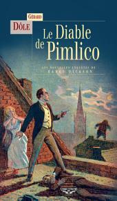 Le Diable de Pimlico: Les Nouvelles Enquêtes de Harry Dickson