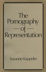 The Pornography Of Representation Book PDF