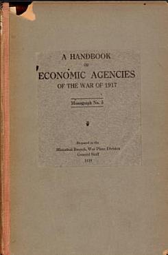 A Handbook of Economic Agencies of the War of 1917 PDF