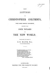 Select Letters of Christopher Columbus: With Other Original Documents, Relating to His Four Voyages to the New World, Volume 2