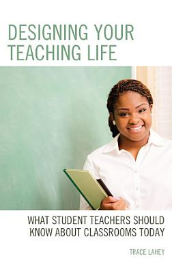 Designing your Teaching Life